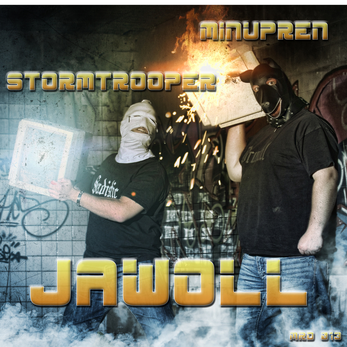 MINUPREN/STORMTROOPER - Jawoll