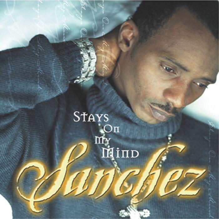 SANCHEZ - Stays On My Mind