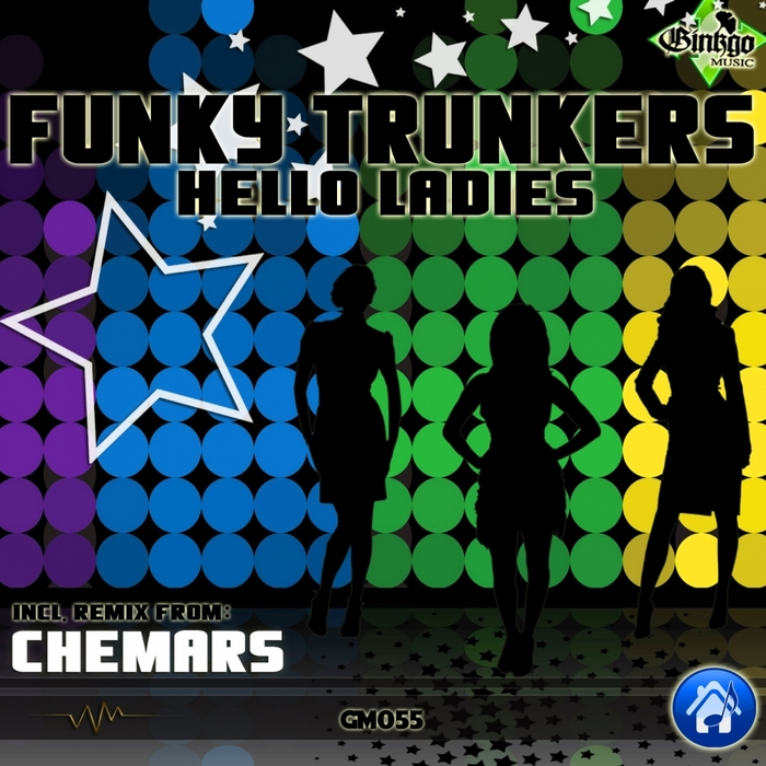 FUNKY TRUNKERS - Hello Ladies
