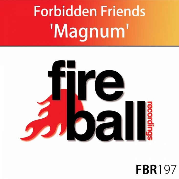 FORBIDDEN FRIENDS - Magnum