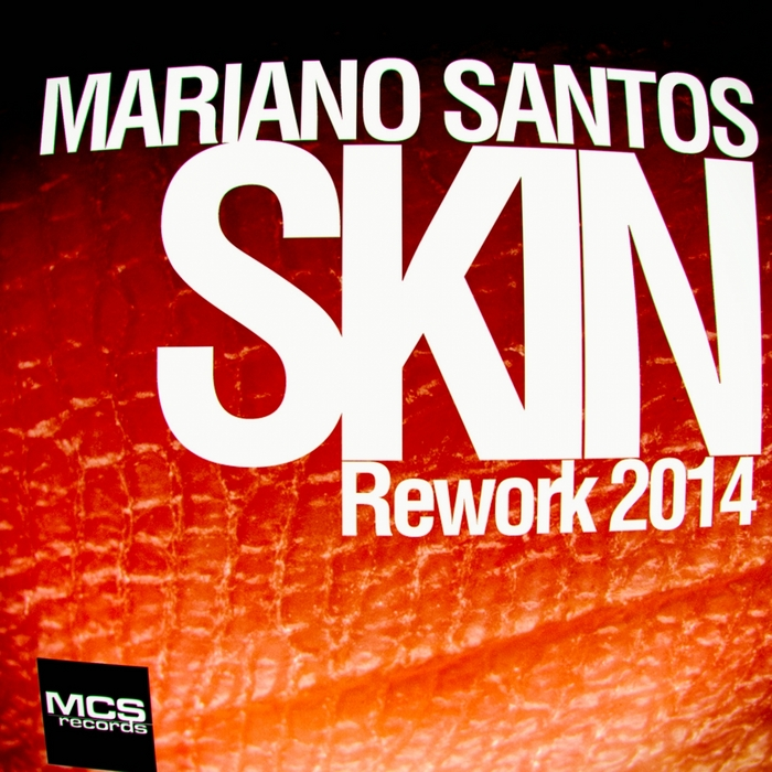SANTOS, Mariano - Skin (Rework 2014)