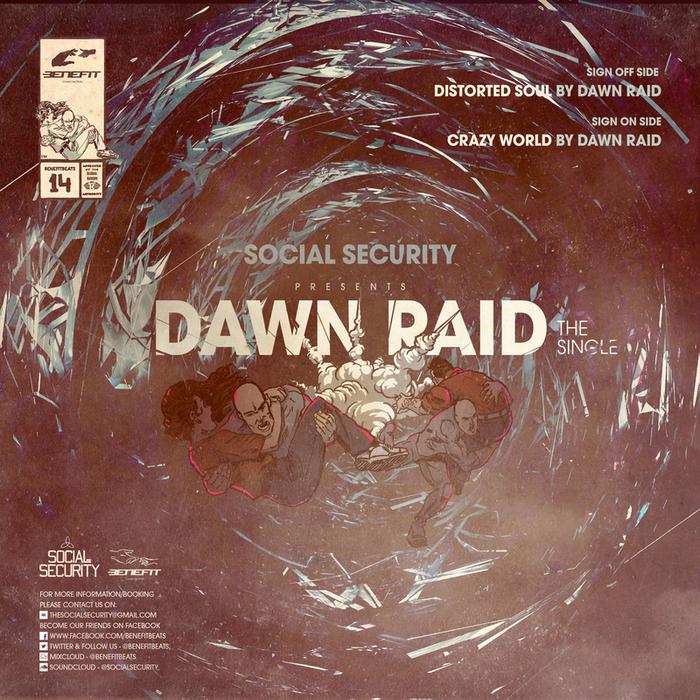 RAID, Dawn - Social Security Presents Dawn Raid The Single