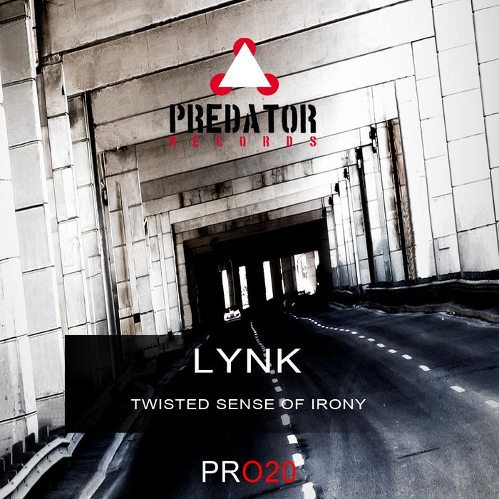 LYNK - Twisted Sense Of Irony