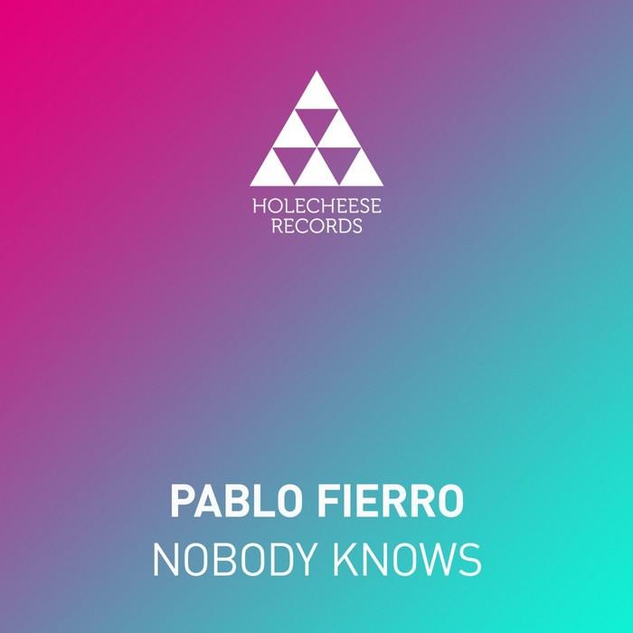 FIERRO, Pablo - Nobody Knows
