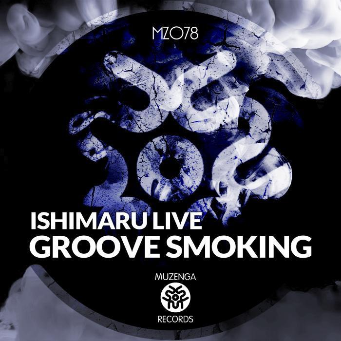 ISHIMARU LIVE - Groove Smoking