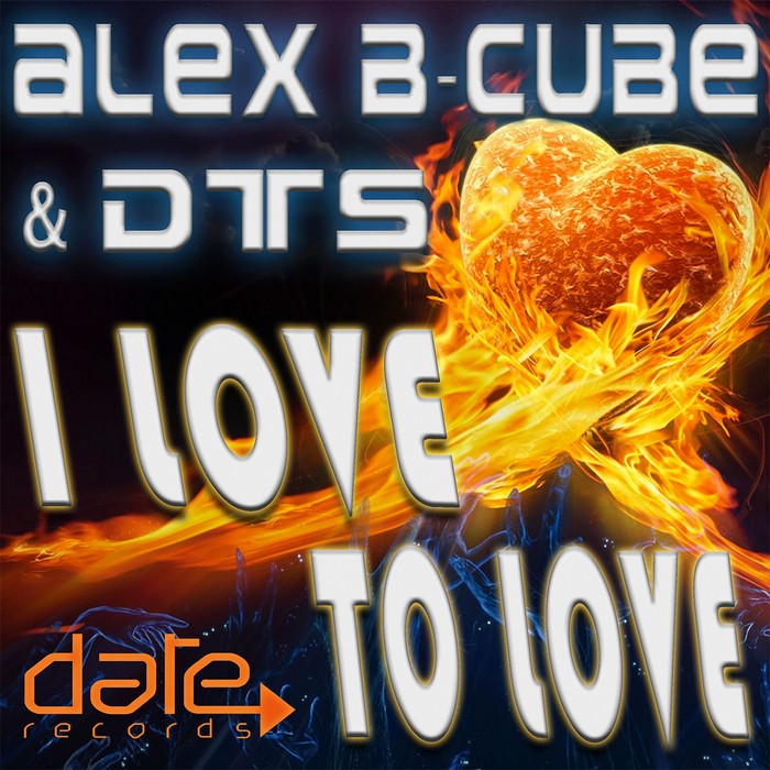 BCUBE, Alex/DTS - I Love To Love