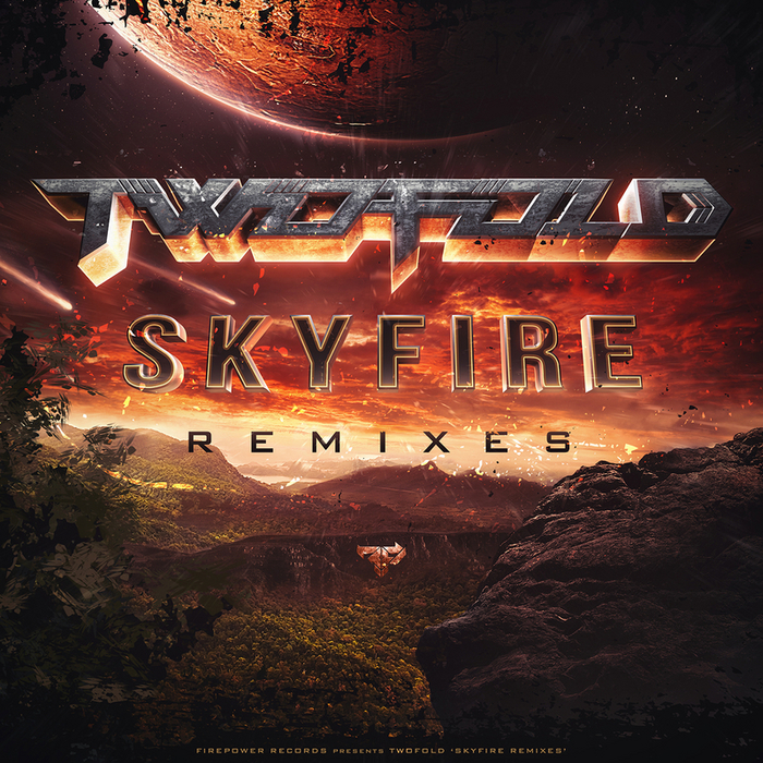 TWOFOLD - Skyfire Remixes