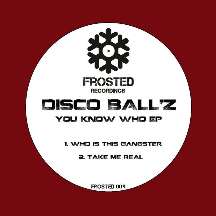 DISCO BALLZ - You Know Who EP