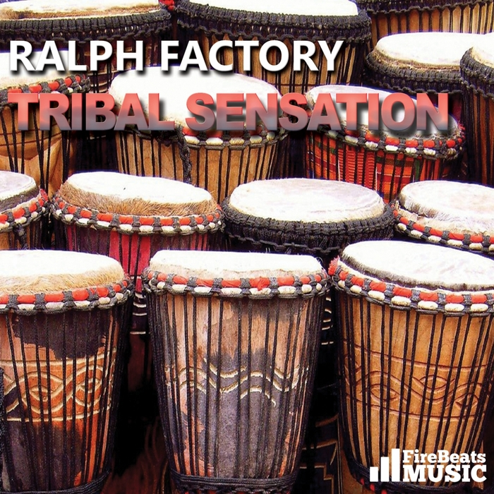 FACTORY, Ralph - Tribal Sensation