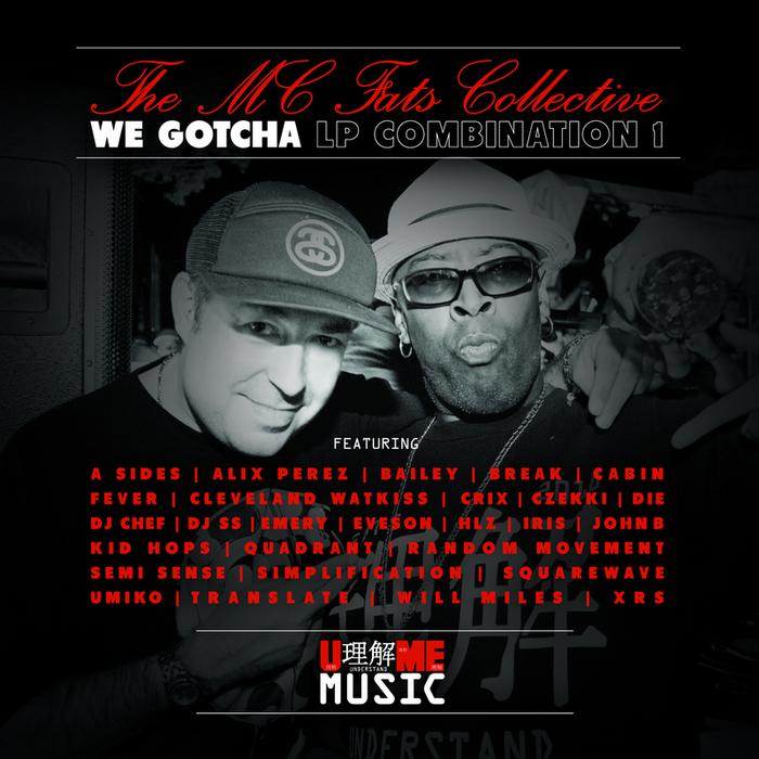 MC FATS COLLECTIVE - We Gotcha LP Combination 1