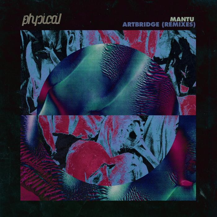 MANTU - Artbridge Part 2 (Remixes)