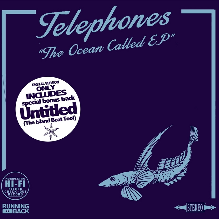 TELEPHONES - The Ocean Called EP