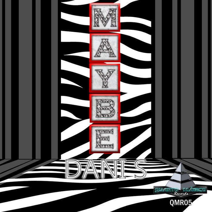 DANI S - Maybe