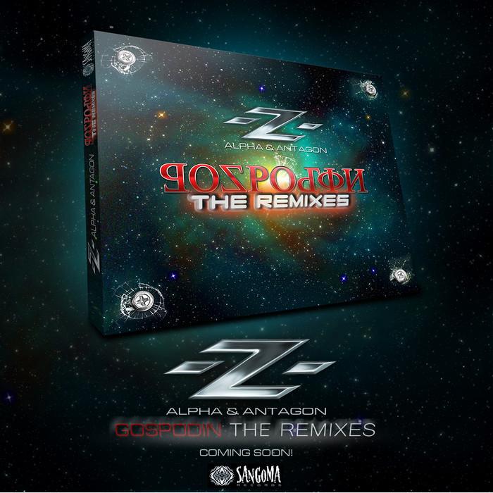 Z ALPHA & ANTAGON - Gospodin The Remixes