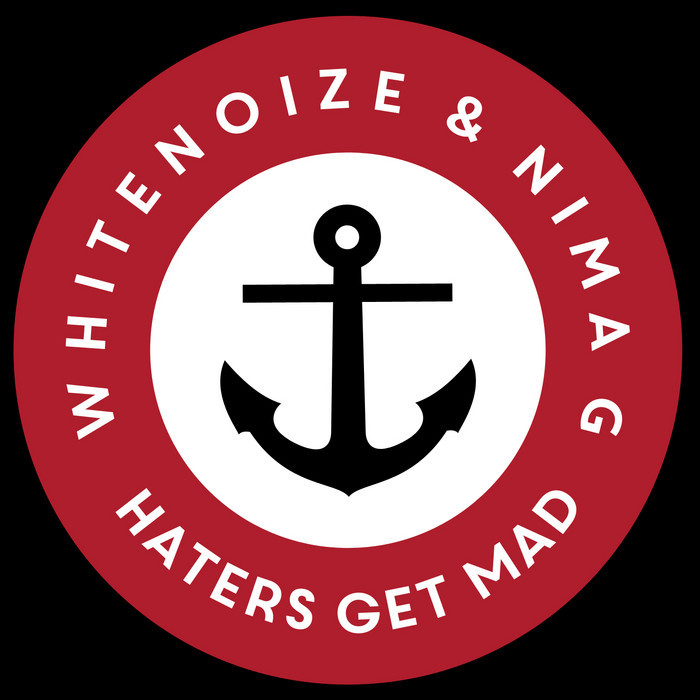WHITENOIZE/NIMA G - Haters Get Mad