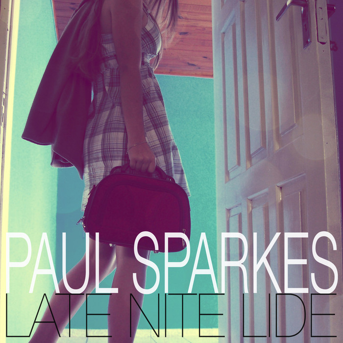 SPARKES, Paul - Late Nite Lide