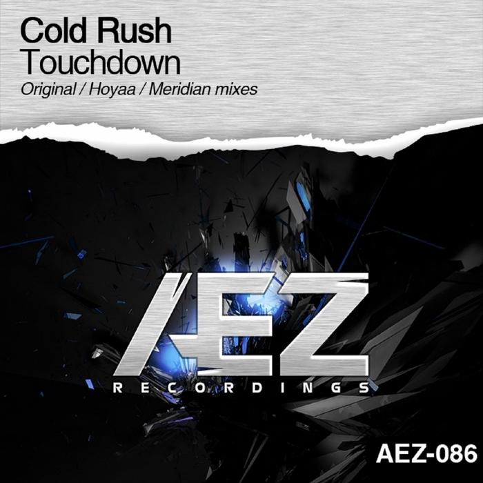 COLD RUSH - Touchdown