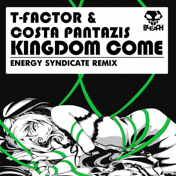 T FACTOR/COSTA PANTAZIS - Kingdom Come