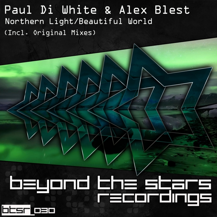 DI WHITE, Paul/ALEX BLEST - Northern Light / Beautiful World