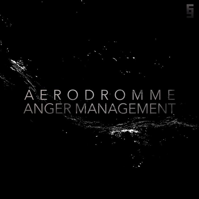 AERODROEMME - Anger Management EP