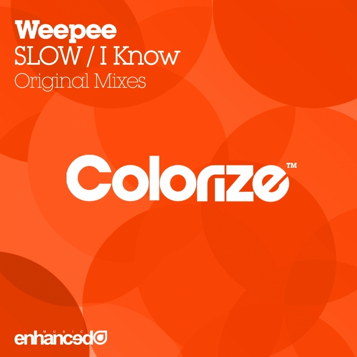 WEEPEE - Slow/I Know