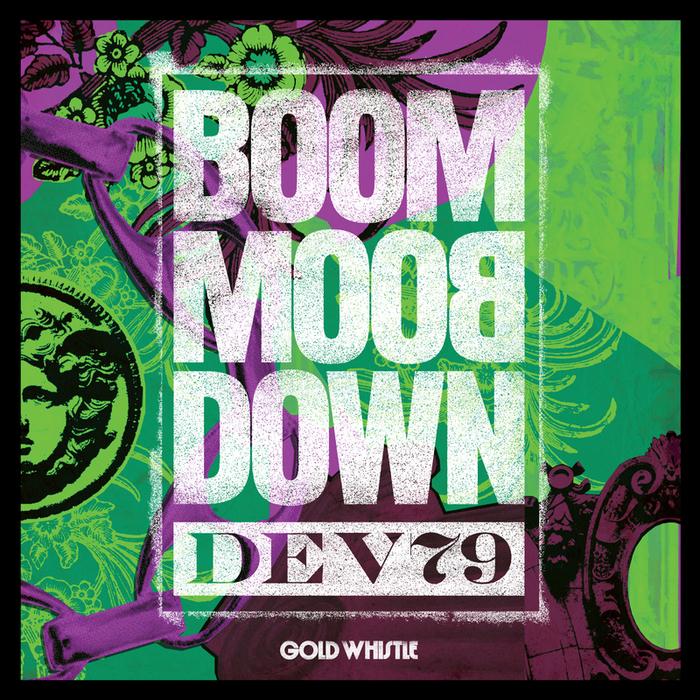 DEV79 - Boom Boom Down