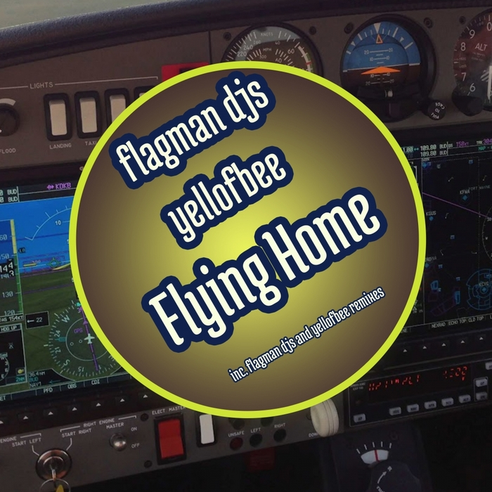 FLAGMAN DJS feat YELL OF BEE - Flying Home