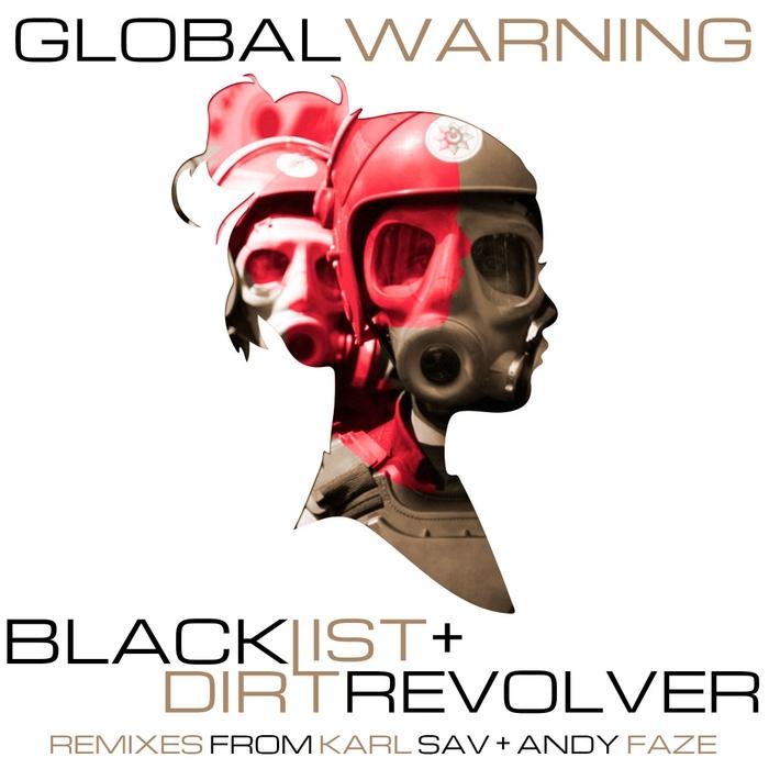 BLACKLIST/DIRT REVOLVER - Global Warning