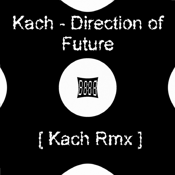 KACH - Direction Of Future