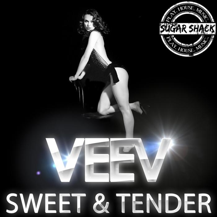 VEEV - Sweet & Tender
