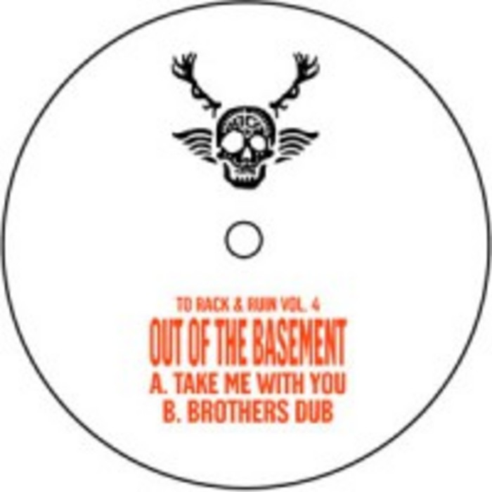 OUT OF THE BASEMENT - To Rack & Ruin Vol 4