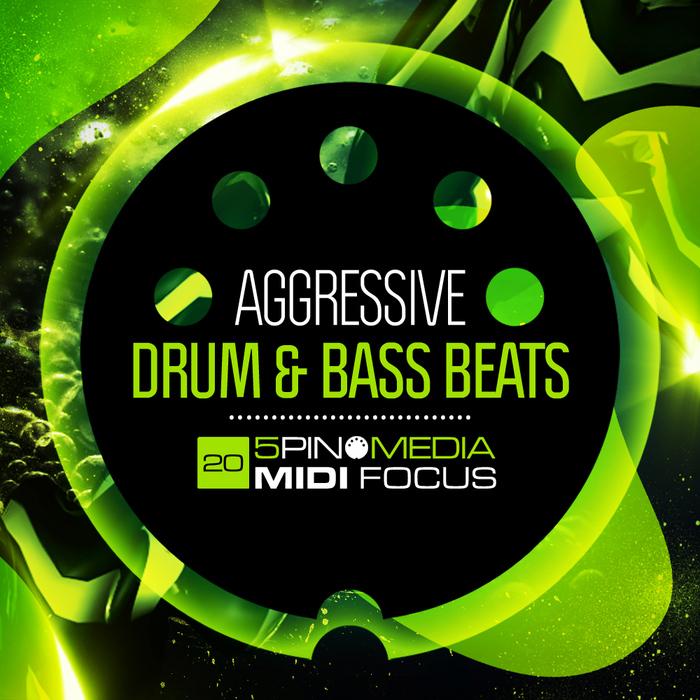 5PIN MEDIA - MIDI Focus: Aggressive Drum & Bass Beats (Sample Pack MIDI/WAV/LIVE/MASCHINE/KONTAKT)