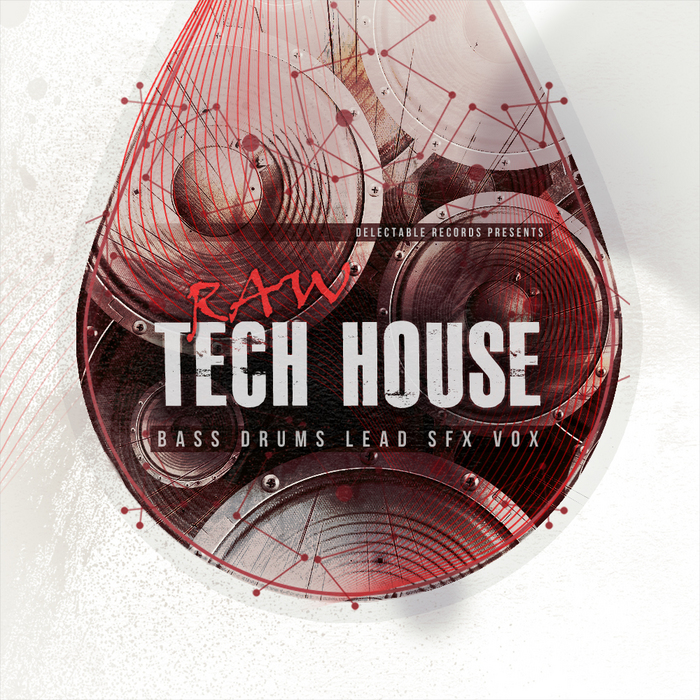 DELECTABLE RECORDS - Raw Tech House (Sample Pack WAV)