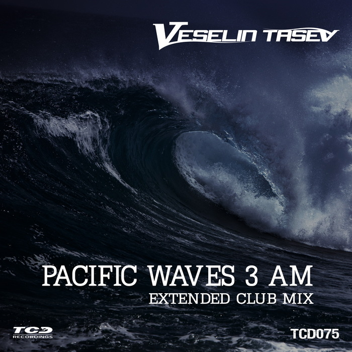 VESELIN TASEV - Pacific Waves 3 Am (Extended Club Mix)