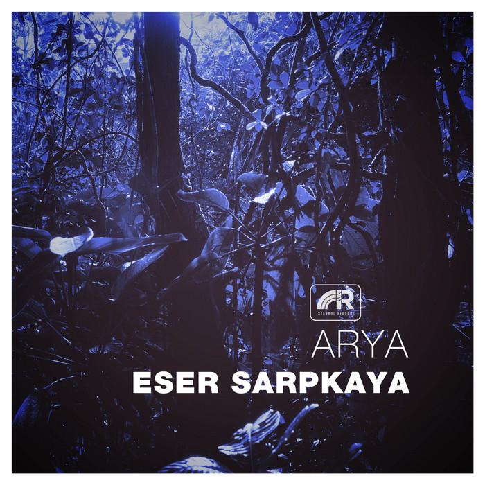 SARPKAYA, Eser - Arya