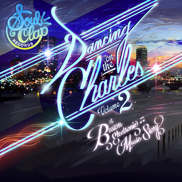 VARIOUS - Soul Clap Presents: Dancing On The Charles Vol 2