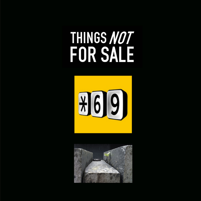 #69 - Things Not For Sale