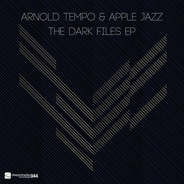 TEMPO, Arnold/APPLE JAZZ - The Dark Files EP