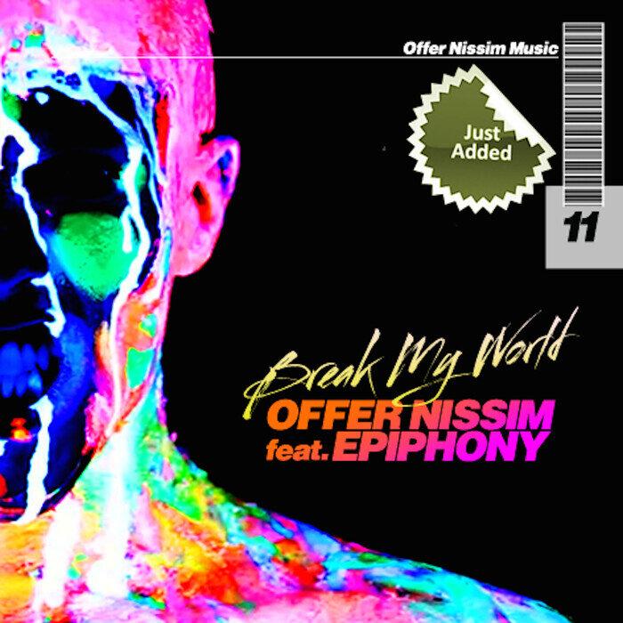 OFFER NISSIM feat EPIPHONY - Break My World