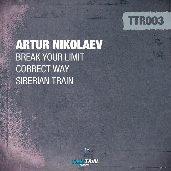 NIKOLAEV, Artur - Break Your Limit