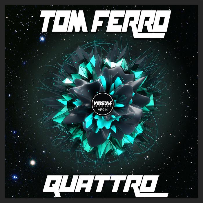 FERRO, Tom - Quattro