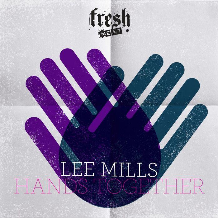 MILLS, Lee - Hands Together