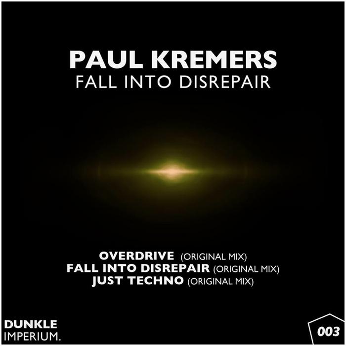 KREMERS, Paul - Fall Into Disrepair