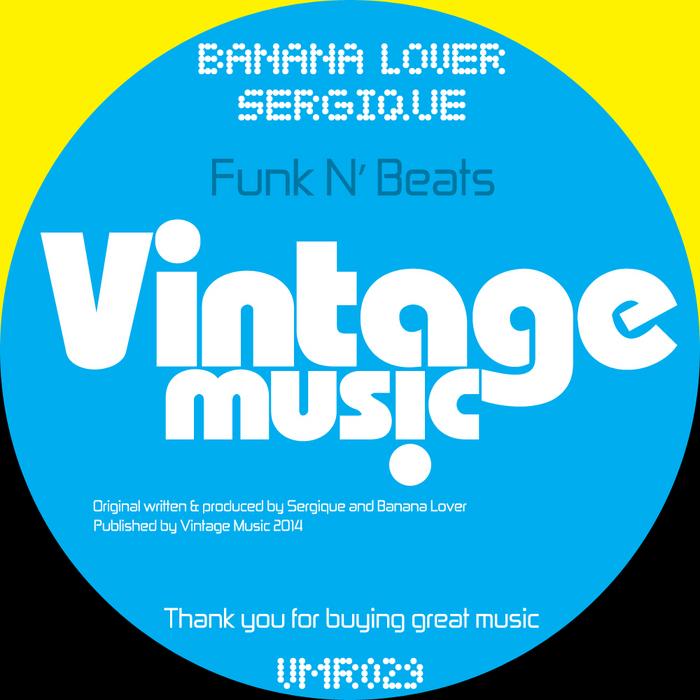 BANANA LOVER/SERGIQUE - Funk N' Beats
