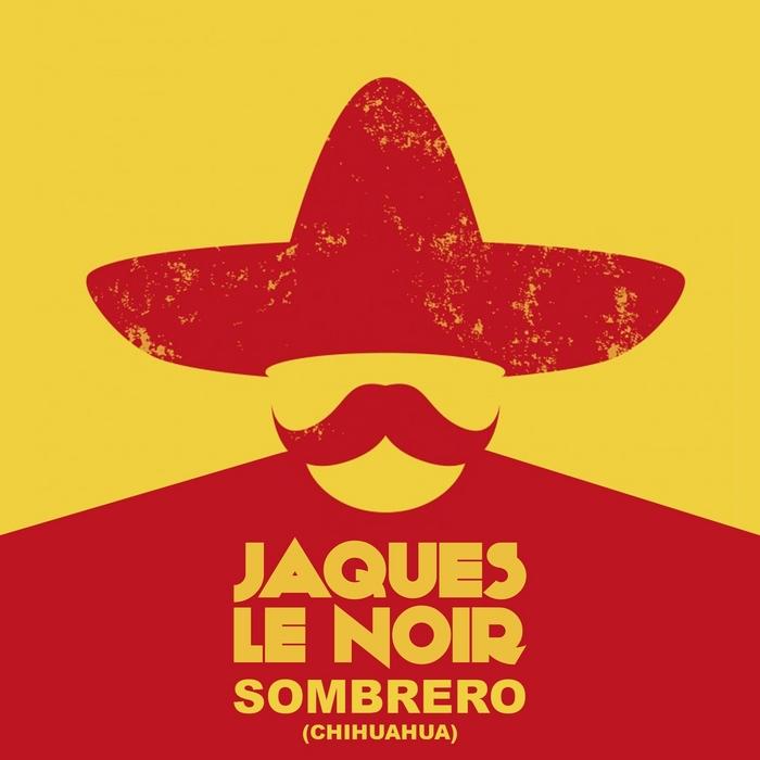 LE NOIR, Jaques - Sombrero (Chihuahua)