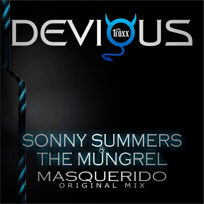 SUMMERS, Sonny/THE MUNGREL - Masquerido