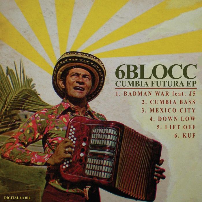 6BLOCC - Cumbia Futura EP