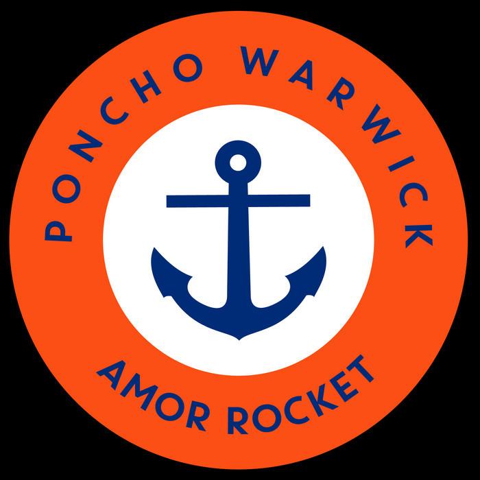WARWICK, Poncho - Amor Rocket
