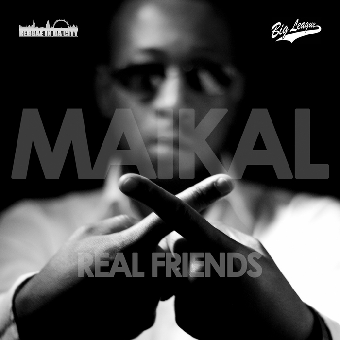 MAIKAL X - Real Friend