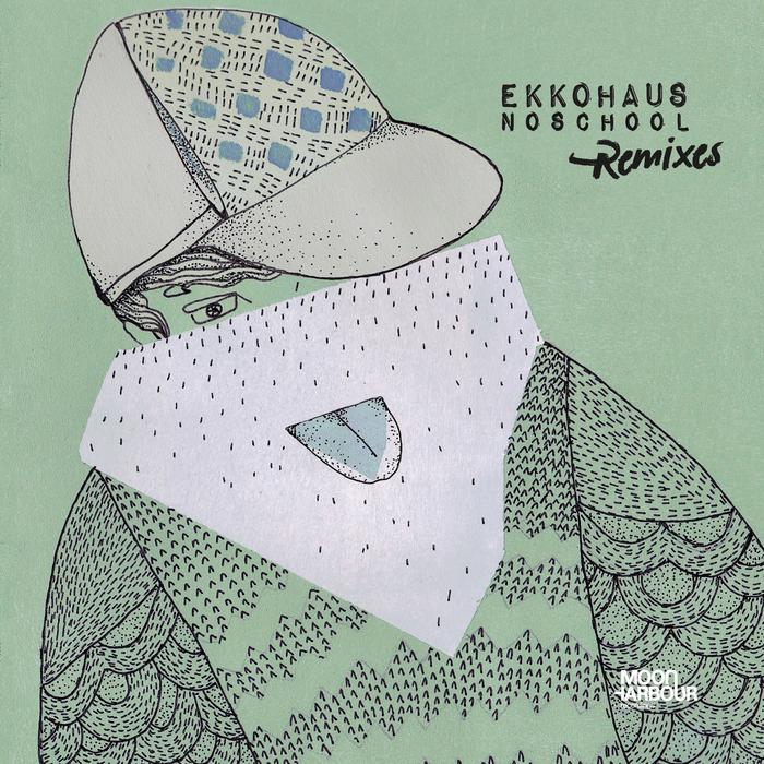 EKKOHAUS - Noschool (Remixes)